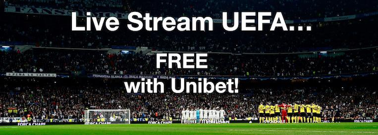 UEFA LIve Stream FREE with Unibet